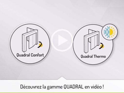 Découvrez la gamme QUADRAL en vidéo !